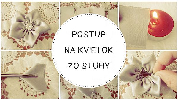 23d649a99 Ako vyrobiť saténovú kyticu? Postupy, fotografie, nápady - Artmama.sk