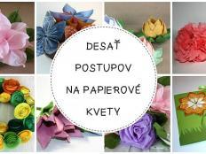 Desať postupov na papierové kvety - foto postup