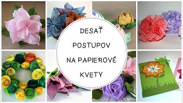 Autor: Kamila, Fotopostupy na kvety z papiera